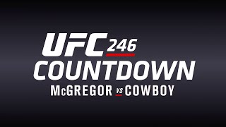 Conteo Regresivo UFC 246: McGregor vs Cowboy