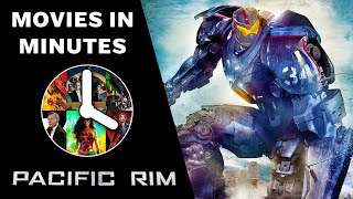 Pacific Rim in 5 minutes (Movie Recap)
