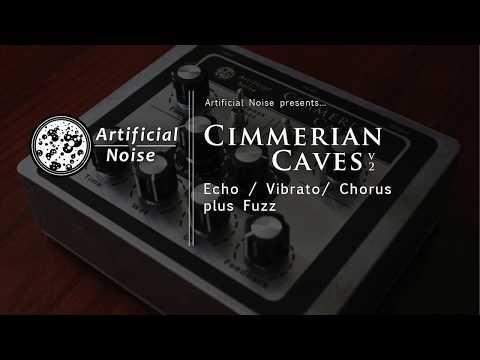 Cimmerian Caves V2 - Echo/Chorus/Vibrato + Fuzz DEMO