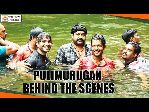 Pulimurugan Malayalam Movie Behind The...