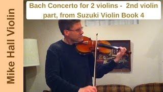 Bach Double, 2nd violin part - #7 from Suzuki Violin Book 4
