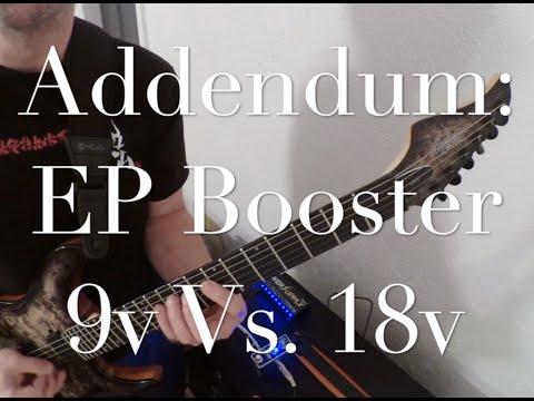 Addendum: EP Booster 9V Vs. 18V