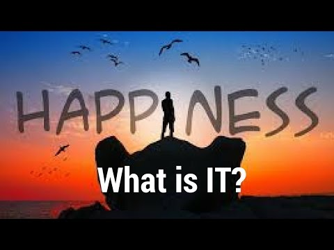 What Is Happiness Ii Learn How To Be Happy In Life