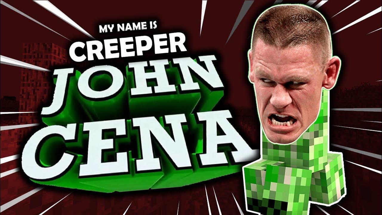John Cena Creeper