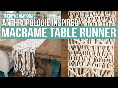 how-to-make-a-macrame-table-runner-|-anthropologie-inspired-|-the-diy-mommy