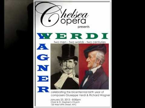 Chelsea Opera presents....Verdi/Wagner