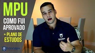 Concurso do MPU: Como Fui Aprovado (dicas, salário, carreira)? | + Plano de Estudos thumbnail