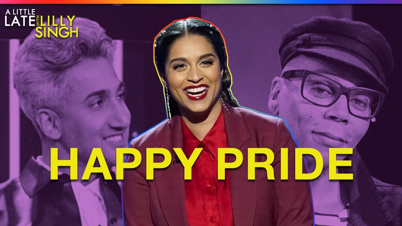 A Little Late with Lilly Singh Celebrates Pride Month