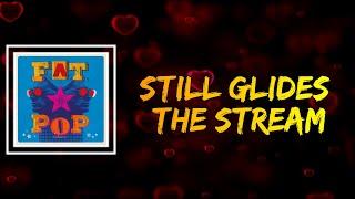 Paul Weller - Still Glides The Stream (Lyrics)