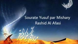 Sourate Yusuf par Mishary Rashid Al Afasi