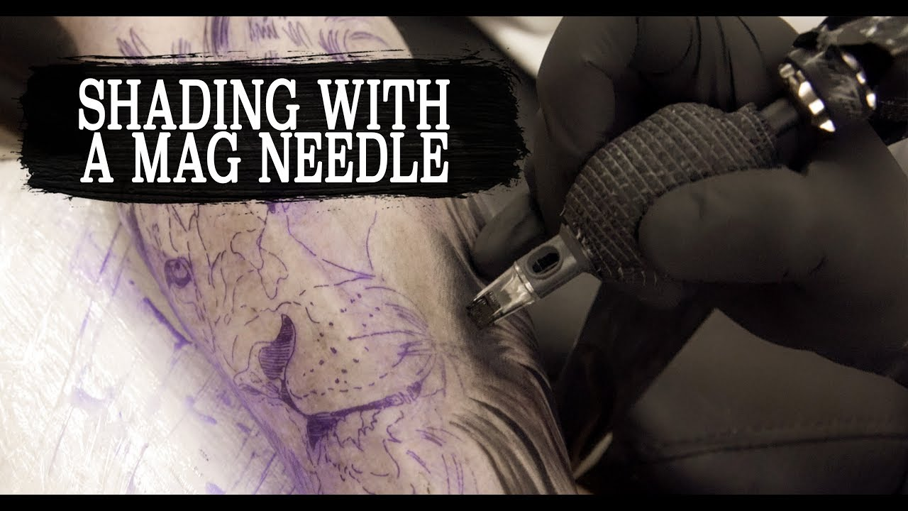 HOW TO TATTOO: SHADING WITH A MAG NEEDLE