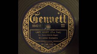 Lazy Daddy - Wolverine Orchestra (w Bix Beiderbecke & George Brunies) (1924)