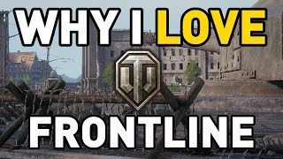 Why I LOVE Frontline in World of Tanks!