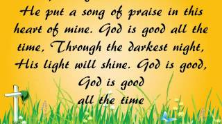 God is Good All the Time - Don Moen + lyrics Christian Worship & Praise