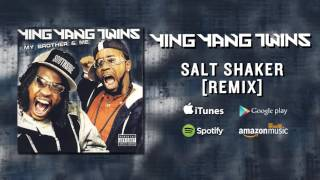 Ying Yang Twins - Salt Shaker [Remix]