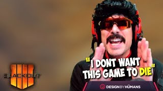 "DrDisRespect: ""Blackout Could Die in The Next Week"" 