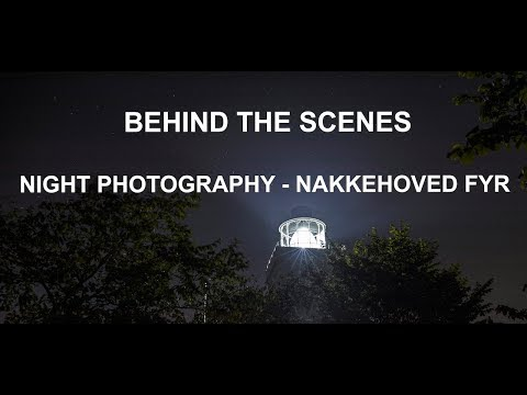 BEHIND THE SCENES - NIGHT PHOTOGRAPHY - NAKKEHOVED FYR (Language: English)