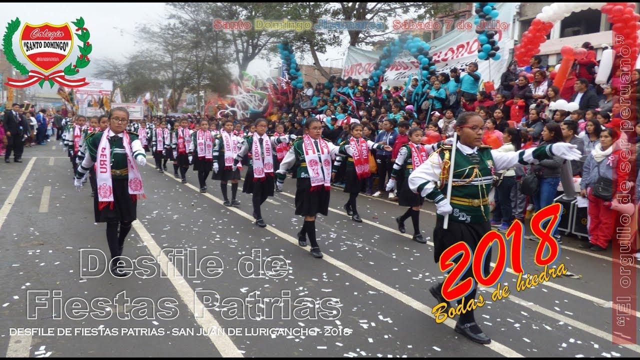 Desfile De Fiestas Patrias San Juan De Lurigancho 2018