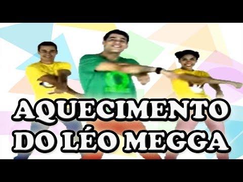 AQUECIMENTO DO LÉO MEGGA- A INFANTIL