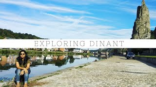 Trip the Ardennes area of Belgium : Dinant
