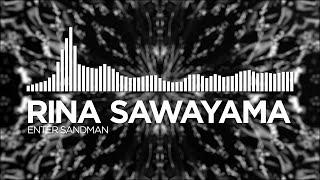 Rina Sawayama - Enter Sandman