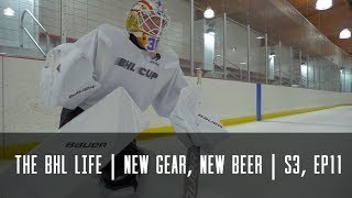 The BHL Life | New Gear, New Beer (Season 3, Episode 11)