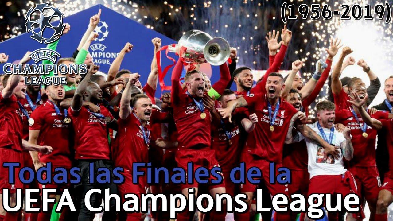 Todas Las Finales De La Uefa Champions League 1956 2019 Youtube