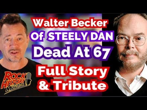 Walter Becker of Steely Dan Dead at 67 - Full Story and Tribute Mp3