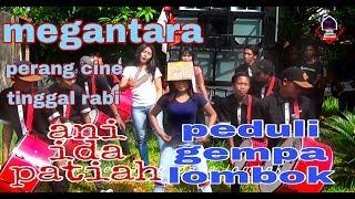 megantara terbaru bareng 3 dancer perang cine dan aksi ida ani patiah peduli gempa lombok