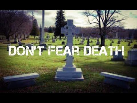 DONT FEAR DEATH - Motivational Video