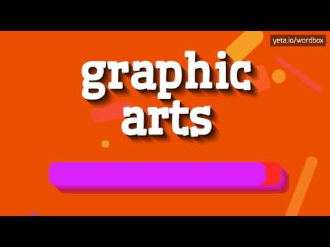 GRAPHIC ARTS - HOW TO PRONOUNCE IT!?