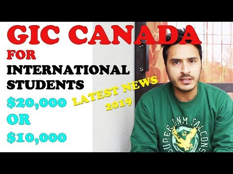 2019 CANADA GIC $10,000 OR $20,000 FOR INTERNATIONAL STUDENTS || FULL INFORMATION