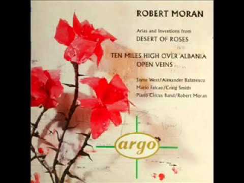 Robert Moran, Ten Miles High Over Albania