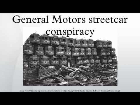 General Motors streetcar conspiracy