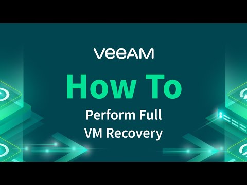 Veeam Backup & Replication - How to perform Full VM recovery