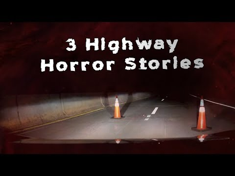 Thumbnail: 3 Scary TRUE Highway Horror Stories