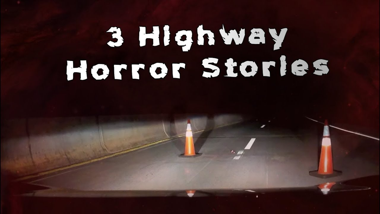 3 scary true highway horror stories youtube. Black Bedroom Furniture Sets. Home Design Ideas