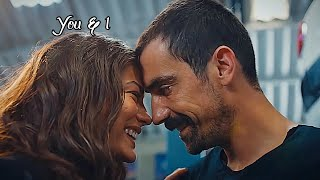 Zeynep & Mehdi ♡ You and I