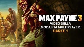 Max Payne 3: Gameplay Multiplayer Parte Prima