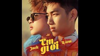Em Gì Ơi Jack ( Hot Demo) || K-ICM x JACK
