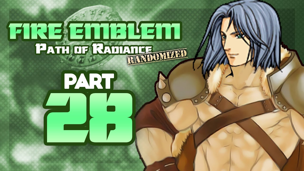 Zihark Goes Berserk! - Let's Play Fire Emblem, Randomized Path of Radiance