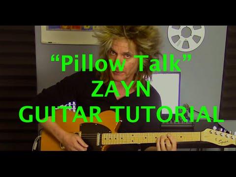 Pillow Talk By Zayn Guitar Tutorial Original Keyfully Explained