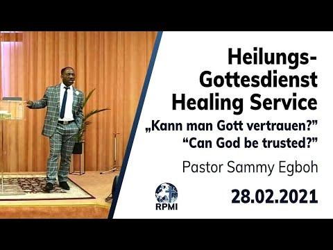 """RPMI-Heilungsgottesdienst - 28.02.2021 - Pastor Sammy Egboh """"Kann man Gott vertrauen?"""""""
