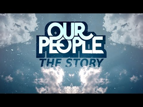 "Our People - ""The Story"" (Official Lyric Video)"