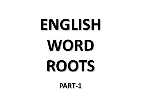 Vocabulary - Word Roots - Word Power Made Easy Lucid Explaination Part-1 By Learning Hub