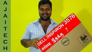 dell inspiron 3576 laptop unboxing and overview | Ajai Tech
