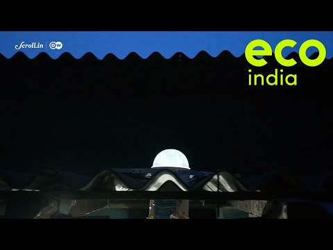 Eco India: How a low-cost, energy efficient device is lighting up the lives of remote communities