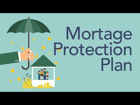 Why Own A Mortgage Protection Plan?