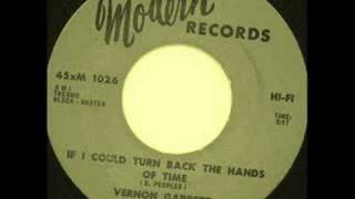 if i could turn back the hands of time.   Vernon Garrett .
