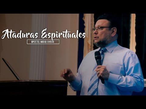 Apostol Mario Rivera - Ataduras Espirituales - Sábado 20.08.16